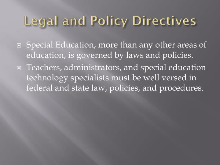 Legal and Policy Directives