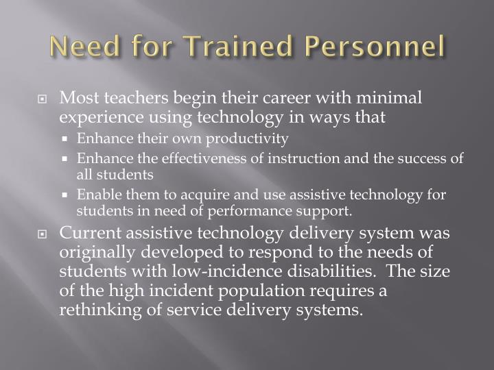 Need for Trained Personnel