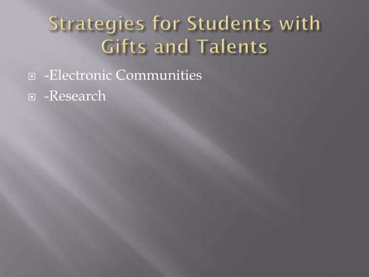 Strategies for Students with Gifts and Talents
