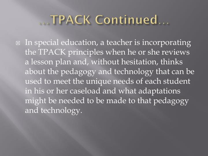 …TPACK Continued…