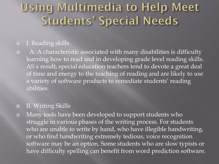 Using Multimedia to Help Meet Students' Special Needs