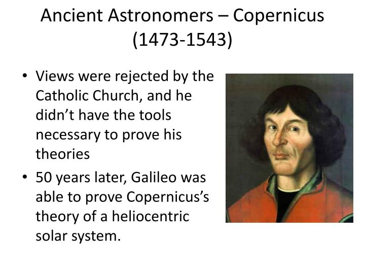 Ancient Astronomers – Copernicus (1473-1543)