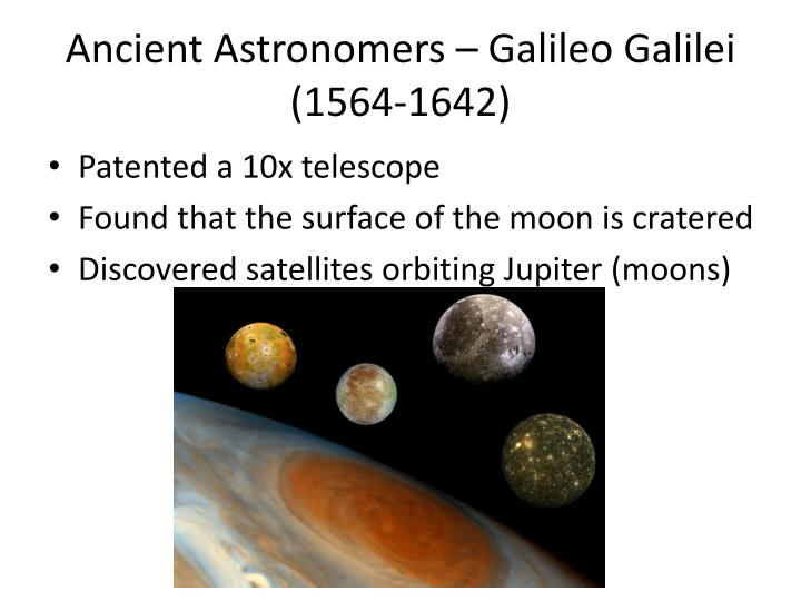 Ancient Astronomers – Galileo