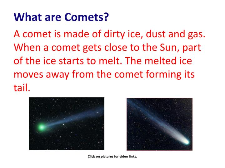 What are Comets?