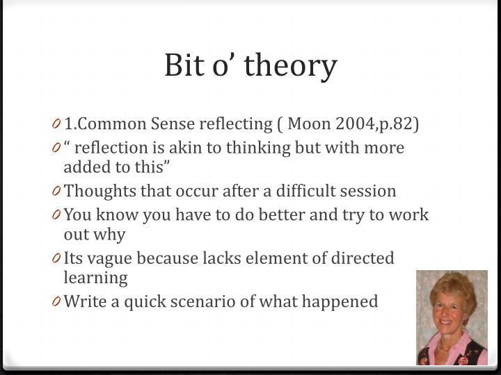 Bit o' theory