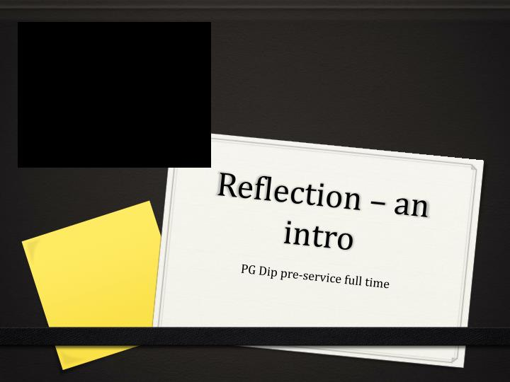 Reflection an intro