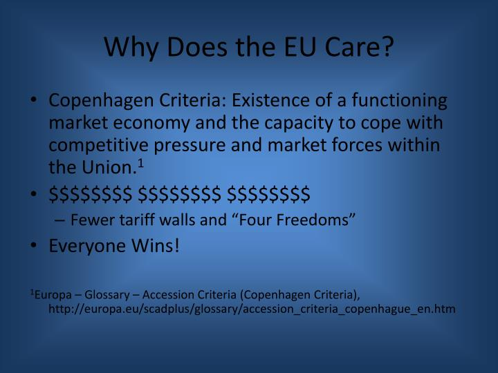 Why does the eu care