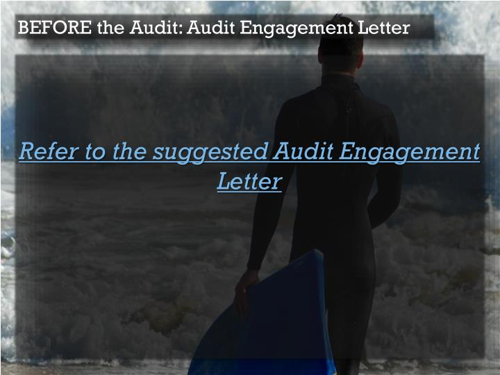 BEFORE the Audit: Audit Engagement Letter
