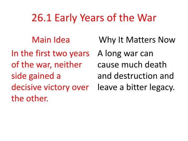 26 1 early years of the war