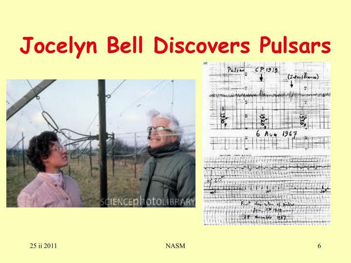 Jocelyn Bell Discovers Pulsars