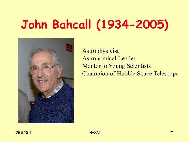 John Bahcall (1934-2005)