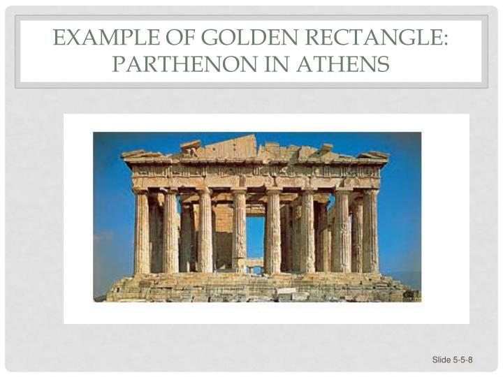 Example of Golden Rectangle: Parthenon in Athens