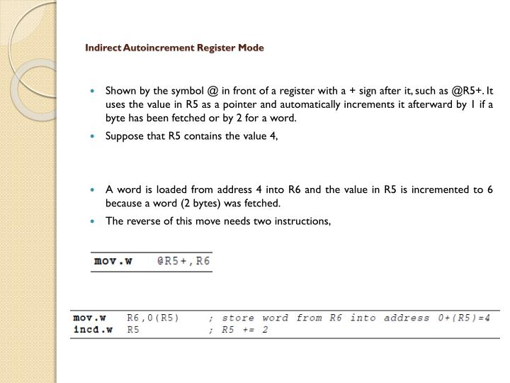 Indirect Autoincrement Register Mode