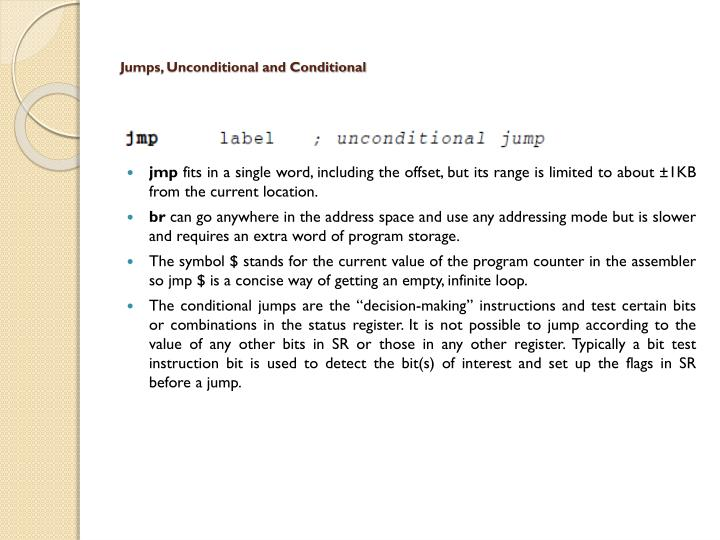Jumps, Unconditional and Conditional