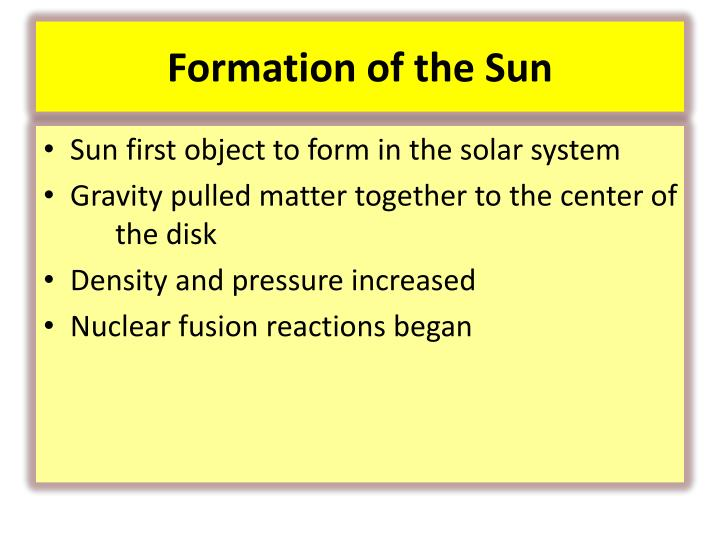 Formation of the Sun