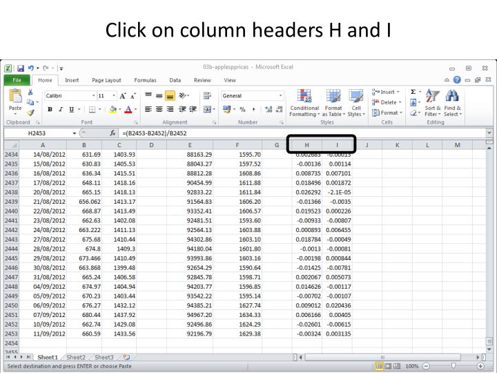 Click on column headers H and I