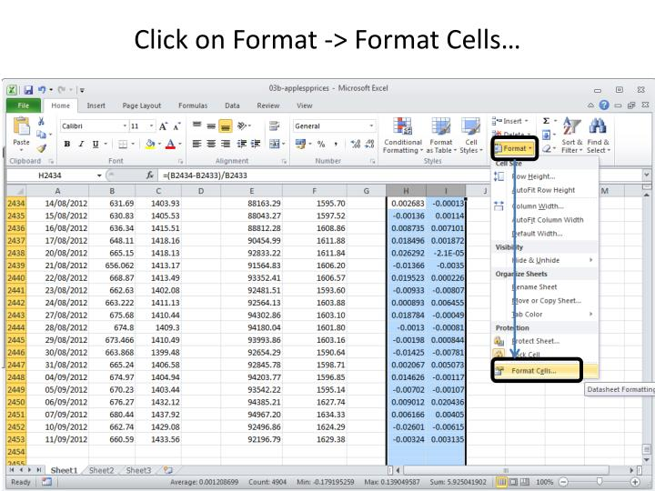 Click on Format -> Format Cells…