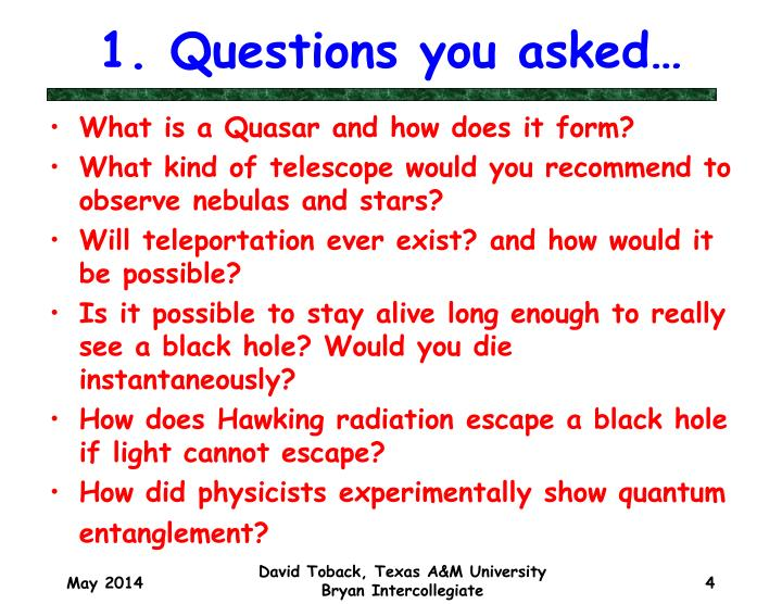 1. Questions you asked…