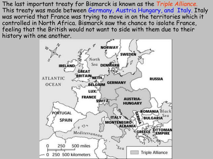 The last important treaty for Bismarck is known as the