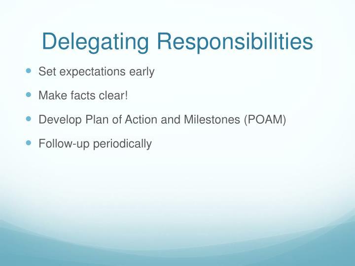 Delegating Responsibilities