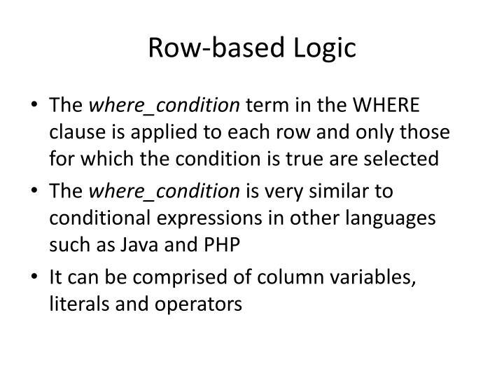 Row-based Logic