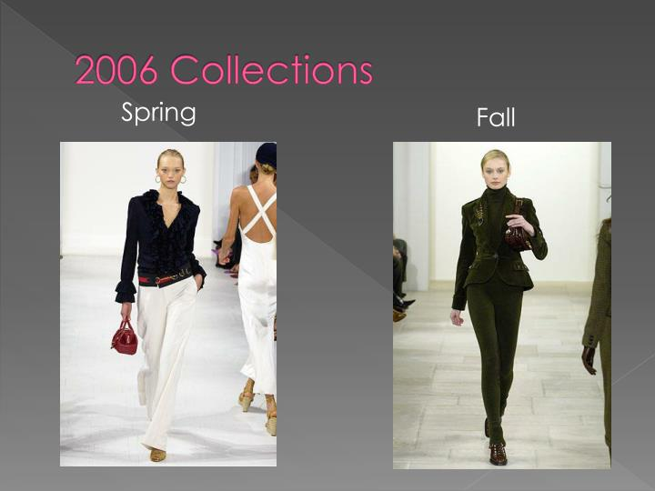 2006 Collections