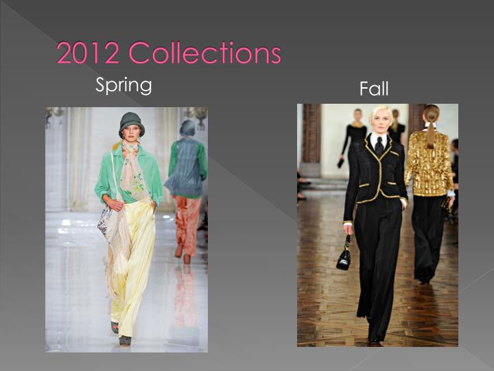 2012 Collections