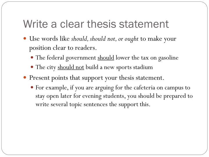 Write a clear thesis statement