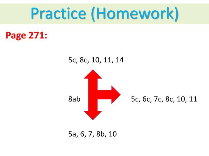 Practice (Homework)