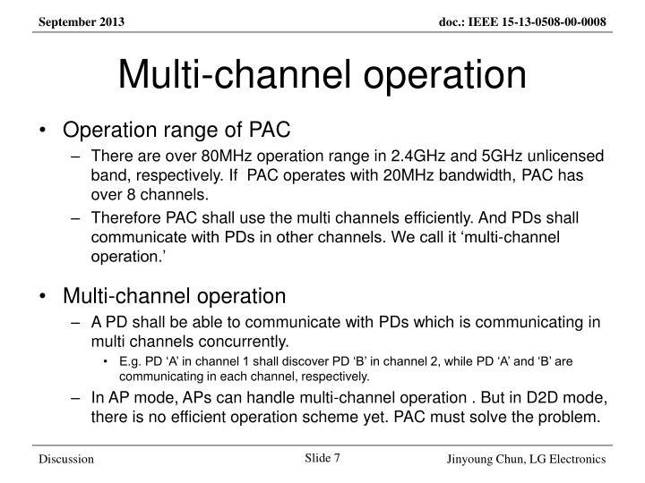 Multi-channel operation