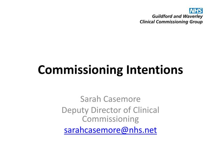 Commissioning intentions
