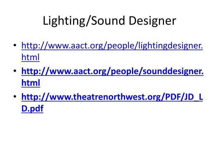 Lighting/Sound Designer