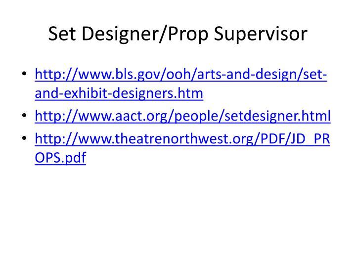 Set Designer/Prop Supervisor