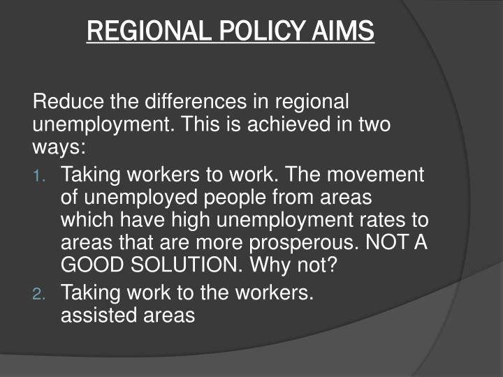 REGIONAL POLICY AIMS