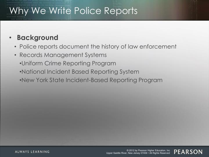 Why we write police reports