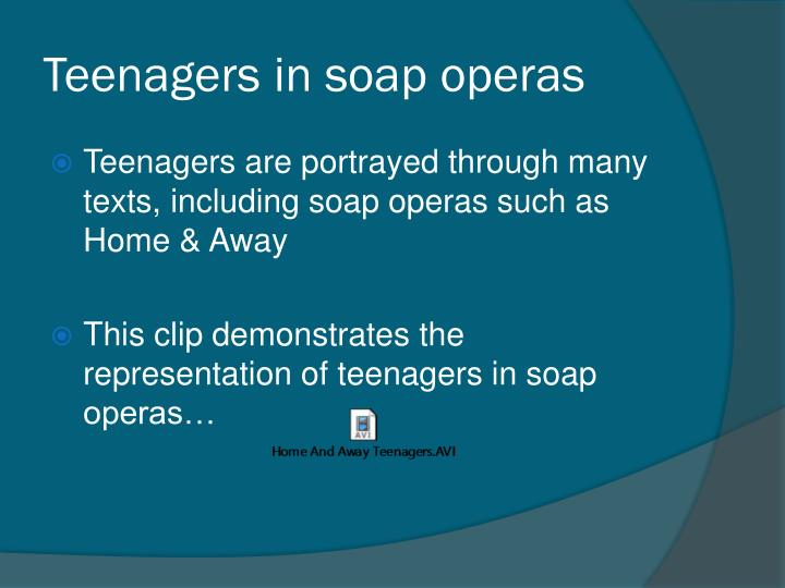 Teenagers in soap operas