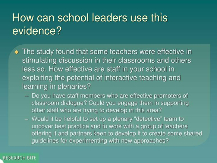 How can school leaders use this evidence?