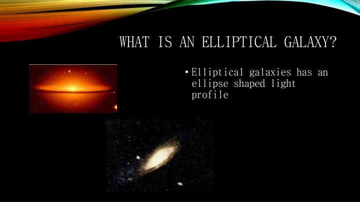 What is an elliptical galaxy?