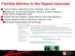 flexible delivery in the flipped classroom