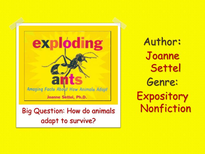 author joanne settel genre expository nonfiction