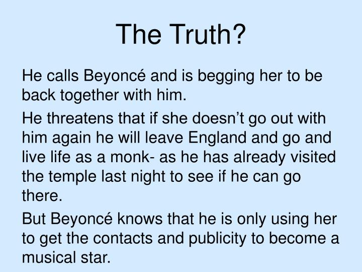 The Truth?