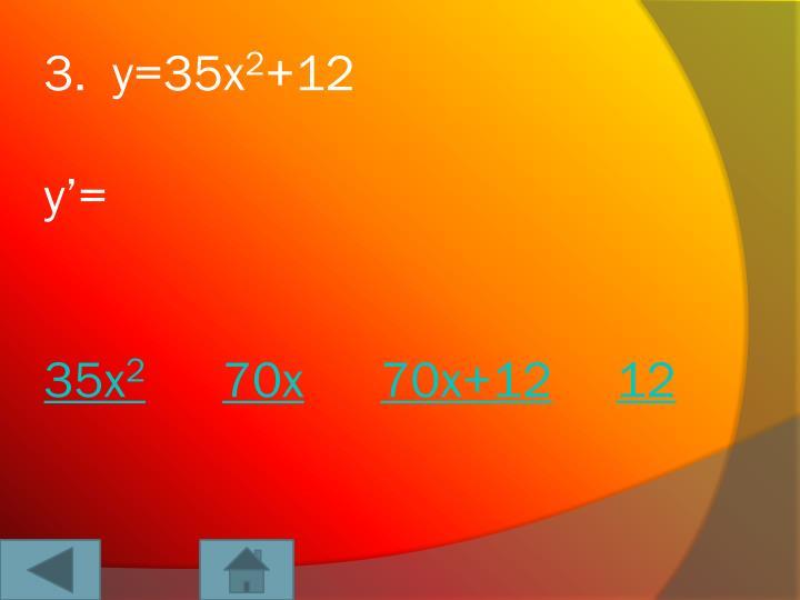 3.  y=35x