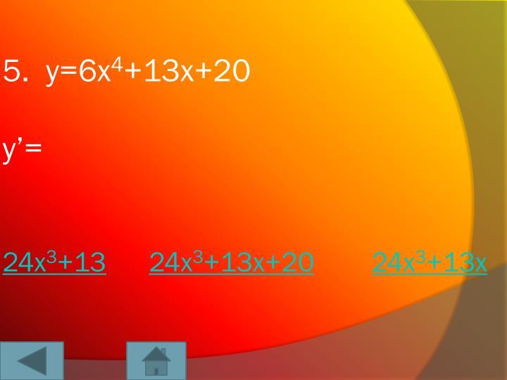 5.  y=6x