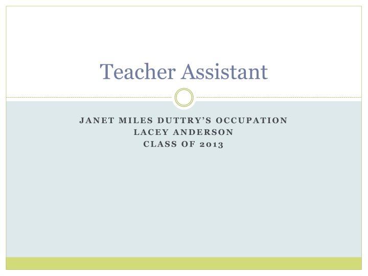 Teacher Assistant
