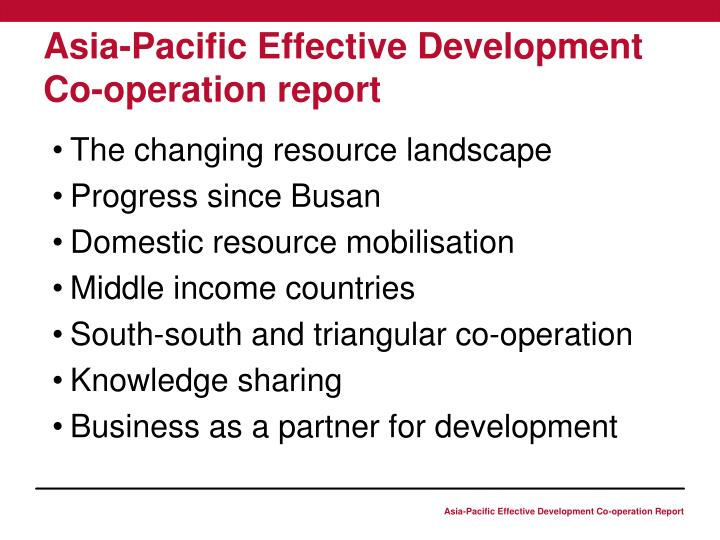 Asia pacific effective development co operation report1