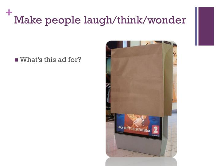 Make people laugh