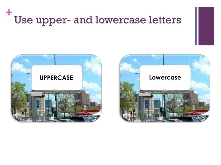 Use upper- and