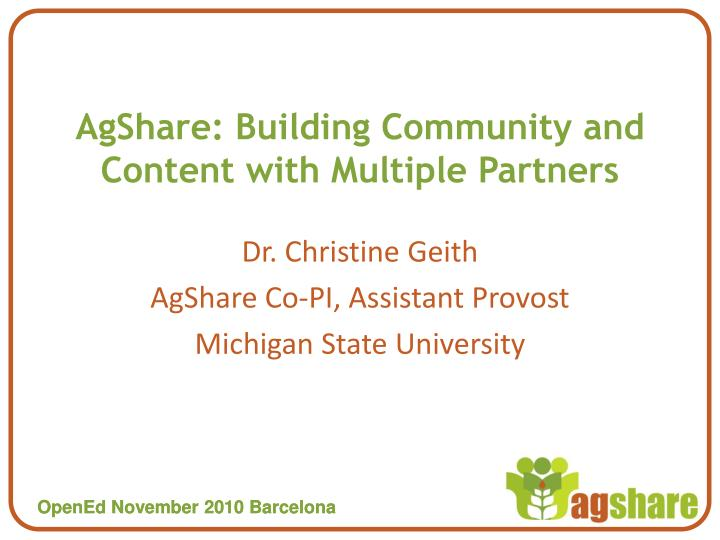 AgShare: Building Community and Content with Multiple Partners