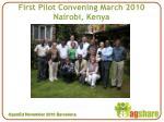 first pilot convening march 2010 nairobi kenya