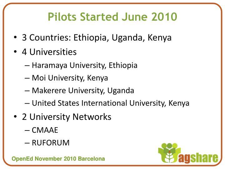Pilots Started June 2010